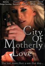 City Of Motherly Love (2010) afişi