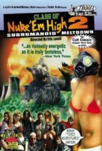 Class Of Nuke 'em High 2: Subhumanoid Meltdown Terror (1992) afişi