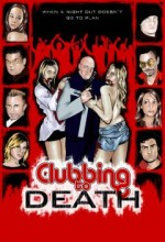 Clubbing To Death (2008) afişi