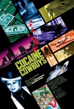 Cocaine Cowboys (2006) afişi