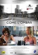 Come L'ombra (2006) afişi