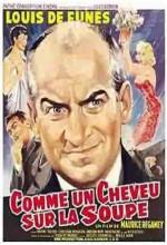 Comme Un Cheveu Sur La Soupe (1957) afişi