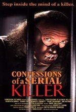 Confessions Of A Serial Killer (1985) afişi