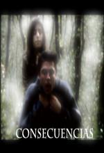 Consecuencias (2006) afişi