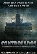 Controlados (2006) afişi