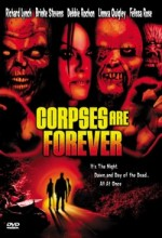 Corpses Are Forever (2003) afişi