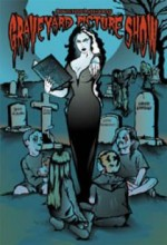 Countess Bathoria's Graveyard Picture Show (2007) afişi