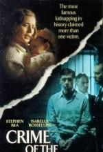 Crime Of The Century (1996) afişi