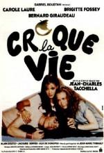 Croque La Vie (1981) afişi