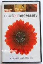 Cruel But Necessary (2005) afişi