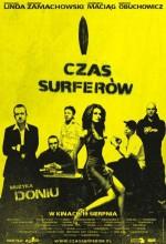 Czas Surferów (2005) afişi