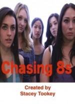 Chasing 8s (2012) afişi