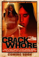 Crack Whore (2012) afişi