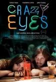 Crazy Eyes (2010) afişi