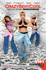 Crazy Sexy Cool: The TLC Story (2013) afişi