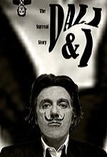 Dali & I: The Surreal Story