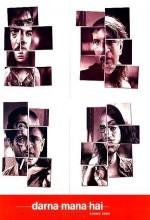 Darna Mana Hai (2003) afişi