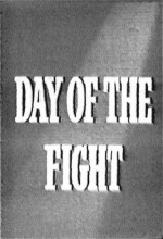 Day Of The Fight (1951) afişi