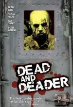 Dead And Deader (2006) afişi