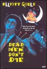 Dead Men Don't Die (1990) afişi