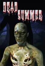 Dead Summer (2005) afişi