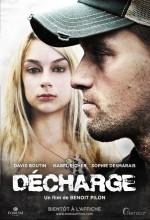 Decharge (2011) afişi