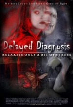 Delayed Diagnosis (2008) afişi