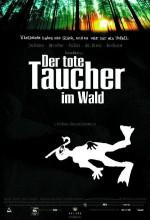 Der Tote Taucher Im Wald (2000) afişi