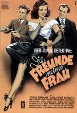 Die Freunde Meiner Frau (1949) afişi
