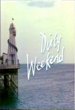 Dirty Weekend (1993) afişi