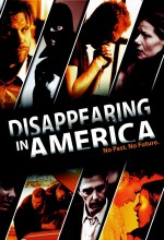 Disappearing In America (2009) afişi