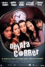 Déjala Correr (2001) afişi