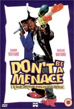 Don't Be A Menace To South Central While Drinking Your Juice in The Hood (1996) afişi