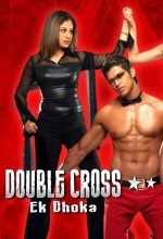 Double Cross: Ek Dhoka (2005) afişi