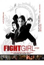 Dövüşçü Kız Ayşe (2008) afişi