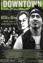 Downtown: A Street Tale (2004) afişi