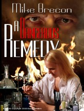 Dangerous Remedy (2012) afişi