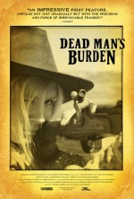 Dead Man's Burden (2012) afişi
