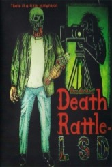 Death Rattle LSD (2011) afişi