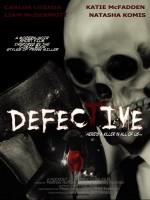 Defective (2013) afişi