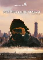 Deli Seyfullah Destanı (2016) afişi