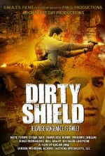 Dirty Shield (2014) afişi