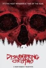 Dismembering Christmas (2015) afişi