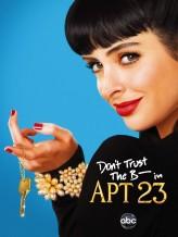 Don't Trust The Bitch In Apartment 23 Sezon 2 (2012) afişi
