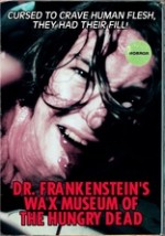 Dr. Frankenstein's Wax Museum of the Hungry Dead (2013) afişi