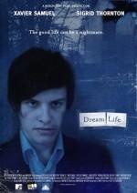 Dream Life (2008) afişi