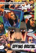 Effing Brutal: The Full Motion Video Graphic Novel (2009) afişi