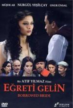 Eğreti Gelin (2005) afişi