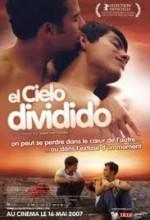 El Cielo Dividido (2006) afişi