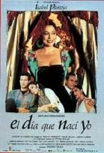 El Día Que Nací Yo (1991) afişi